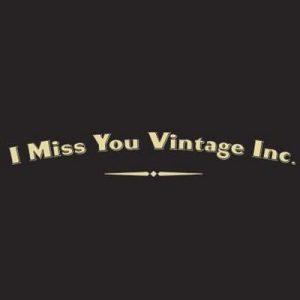 I Miss You Vintage Inc.